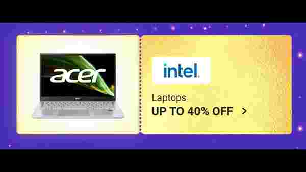 Up To 40% Off On Intel Chip Laptops